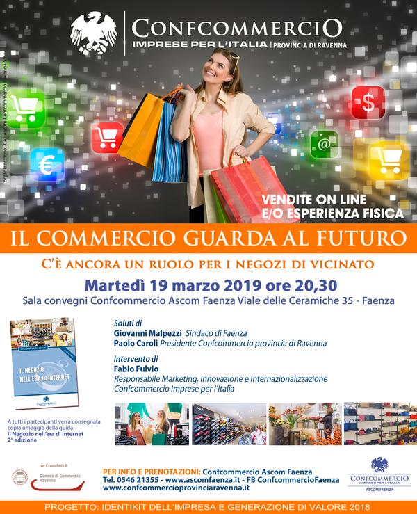 IL COMMERCIO GUARDA AL FUTURO: C
